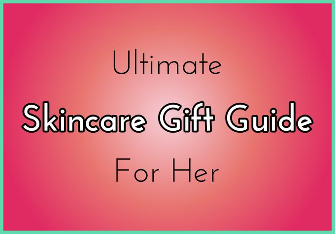 Ultimate Skincare Gift Guide! Best skincare products for the holidays! bblogger beauty