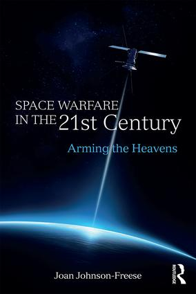 Congrats to Prof @JohnsonFreese on her new #book, #Space Warfare in the 21st Century: Arming the Heavens. https://t.co/fq187HM4wr