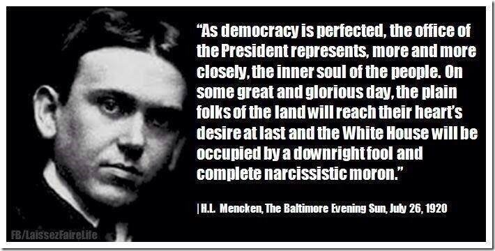 H L Mencken was nearly 100 years ahead of his time. #Trump #PresidentTrump #TrumpTrain https://t.co/vFTqgBTnLe