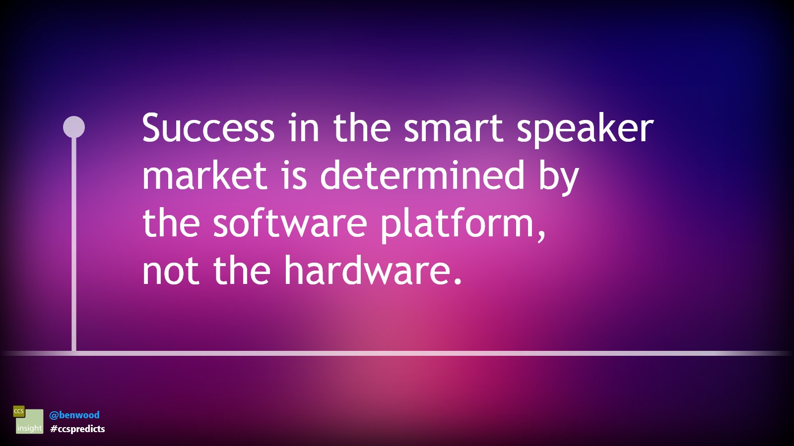 Success in the smart speaker market is determined by the software platform, not the hardware #ccspredicts https://t.co/lfUBBiDver