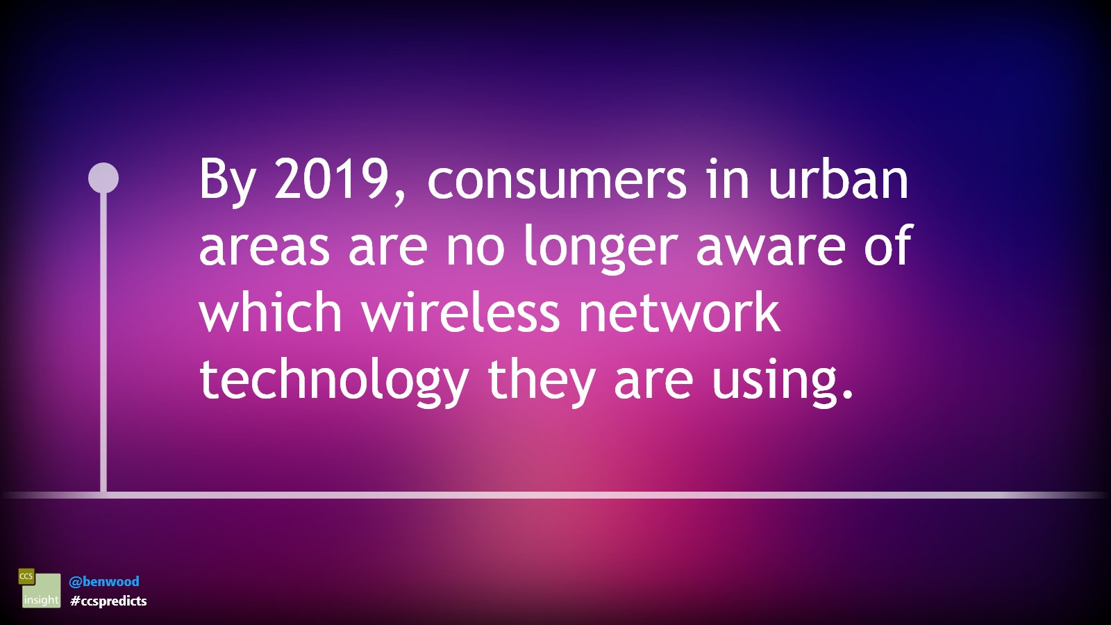 By 2019, consumers in urban areas are no longer aware of which wireless network technology they are using #ccspredicts https://t.co/y24ygYuHVW