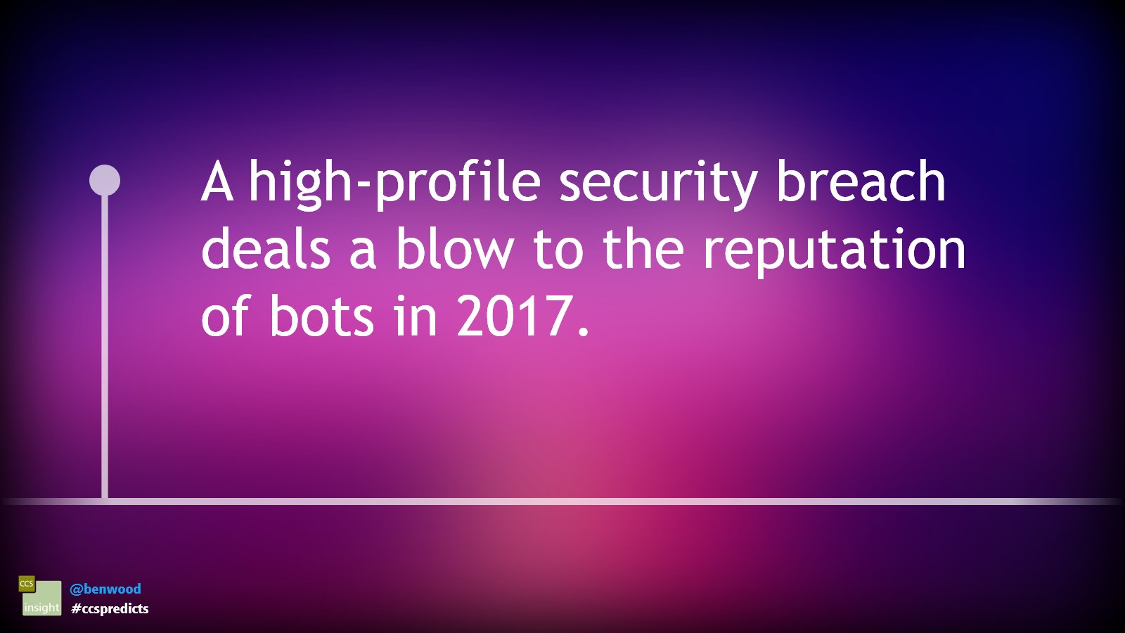 A high-profile security breach deals a blow to the reputation of bots in 2017 #ccspredicts https://t.co/ybEucR9sVY