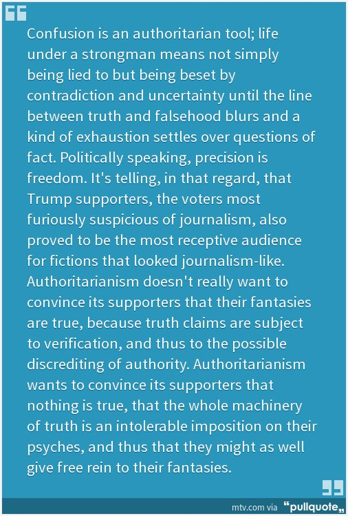 Damn, this is good. 'Confusion is an authoritarian tool.' @brianphillips https://t.co/3bYnBtLD8t