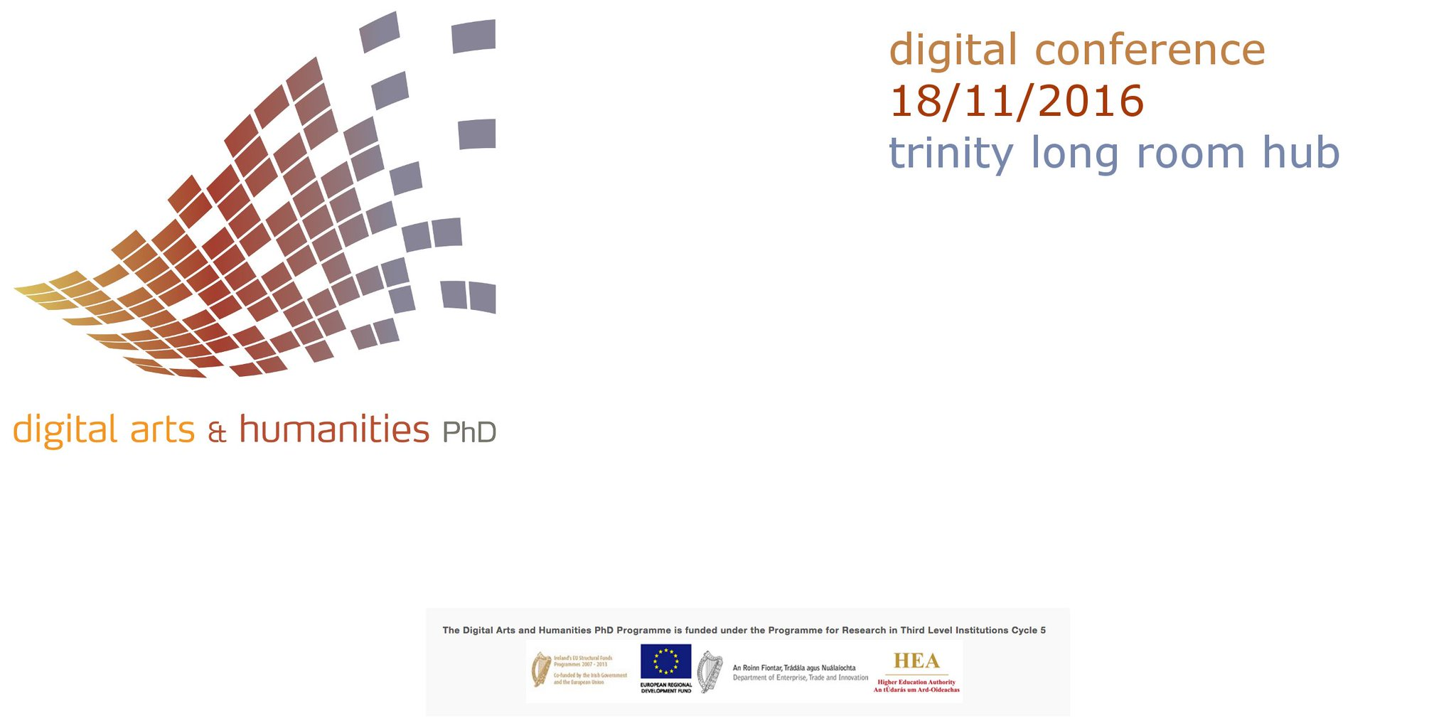Today is the Digital Arts & Humanities (DAH) PhD Digital Conference in @TLRHub. Follow the day's events at #dahphdie https://t.co/SdeLIKgheW https://t.co/6xygEWGRZe