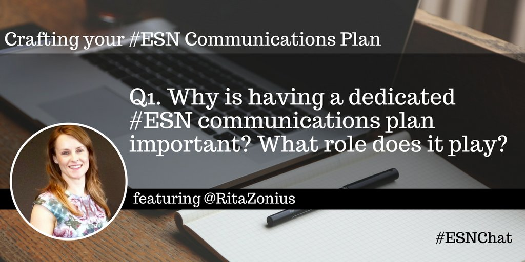 Q1. Why is having a dedicated #ESN communications plan important? What role does it play? #esnchat https://t.co/2Q5lF1ETLz