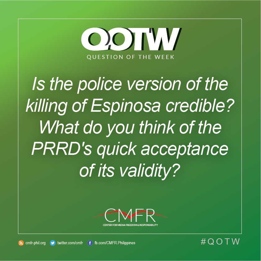 Thumbnail for QOTW: Is the police version of Espinosa's death credible? What d0 you think of PRRD's acceptance of its validity?