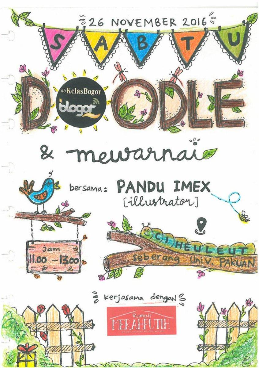 Yuk ikutan @KelasBogor bulan ini yg kerjasama dg Rumah Merah Putih   ¤ DOODLE & MEWARNAI w/ ilustrator Pandu Imex ¤ https://t.co/zOu3Z7c6Wi