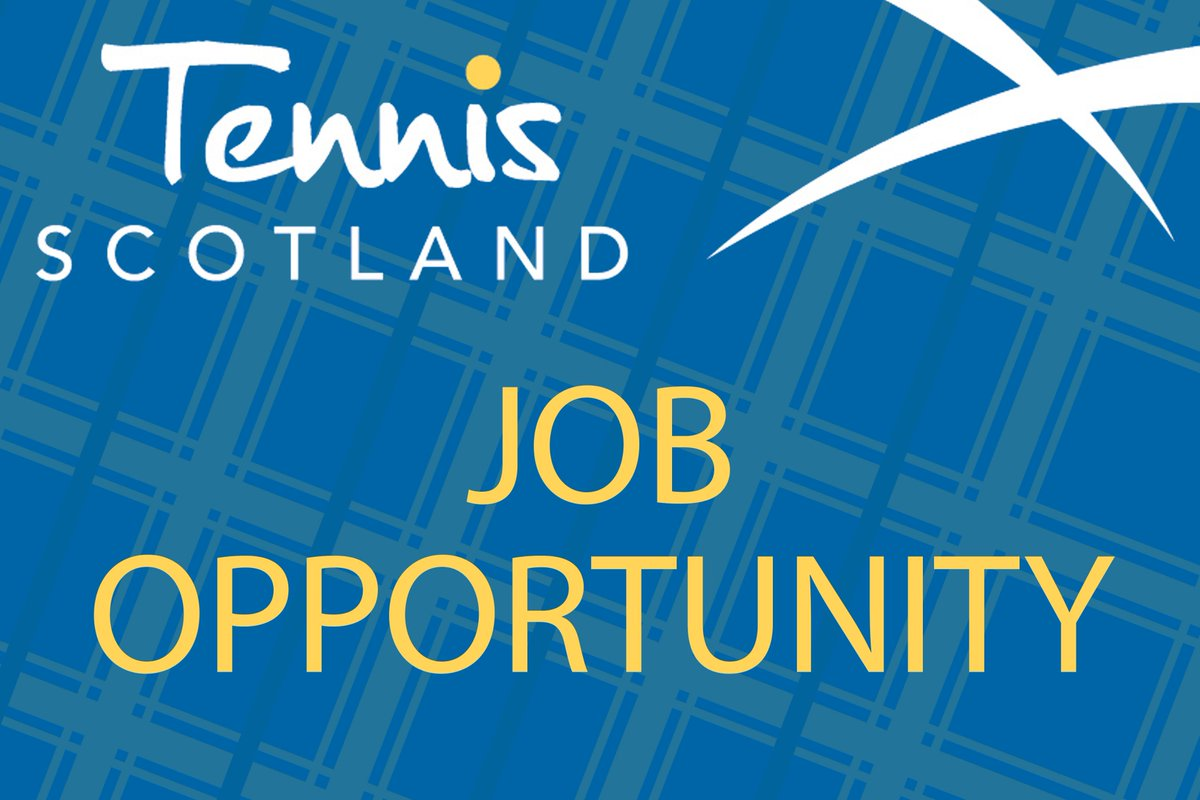 Tennis Scotland On Twitter Job Vacancy Fantastic Opportunity To