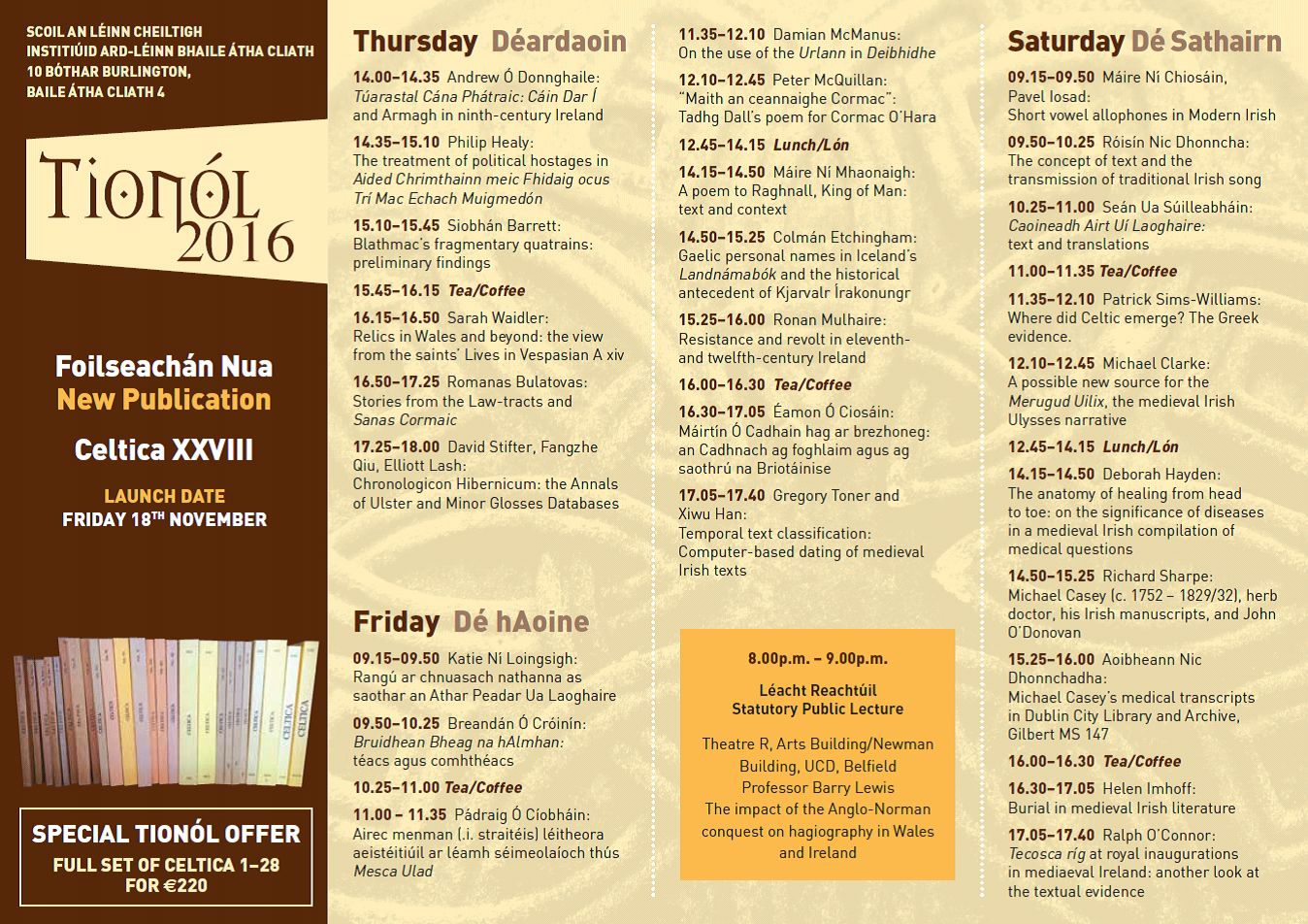 Day 3 of #SCSTionol2016 is on today here at DIAS School of Celtic Studies @SCSLibrary https://t.co/RM6qZXB7PU https://t.co/tjKJi6104M