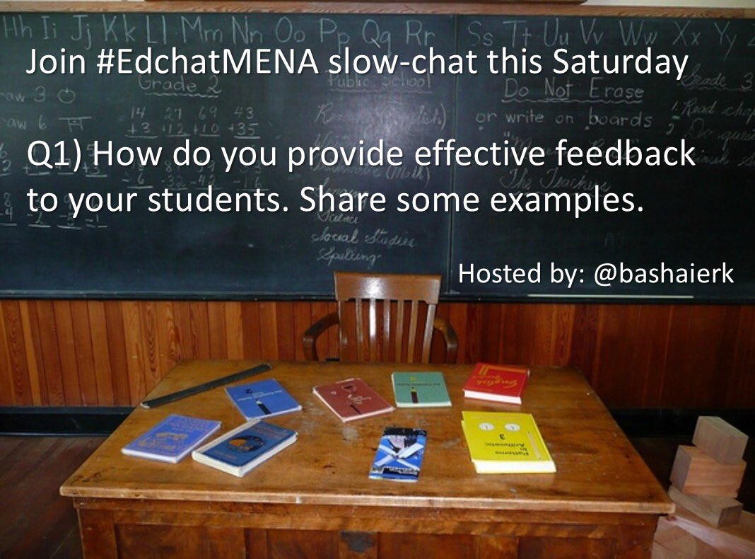 Join #edchatMENA to discuss on #effective_feedback #satchat #edchat #asiaed @Ahmed_73_Fahim @AlisonJBurrows @applePulp @artsansciences https://t.co/849ZLlgYAT