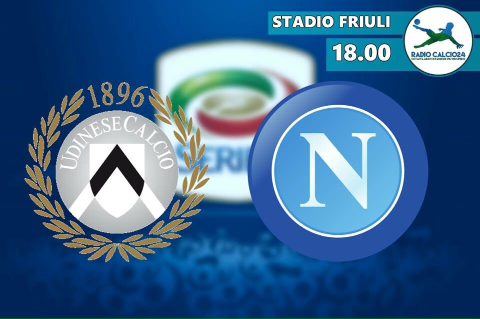 Dove vedere UDINESE NAPOLI in Video Streaming