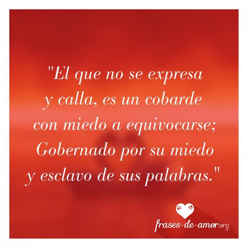 Frases De Amor Na Twitteru El Que No Se Expresa Y Calla