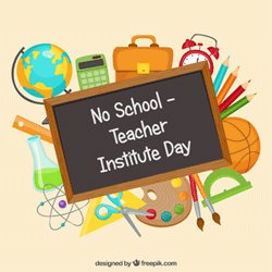 Image result for teacher institute day