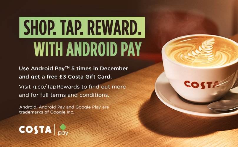 Costa Coffee On Twitter Use Androidpay 5 Times In
