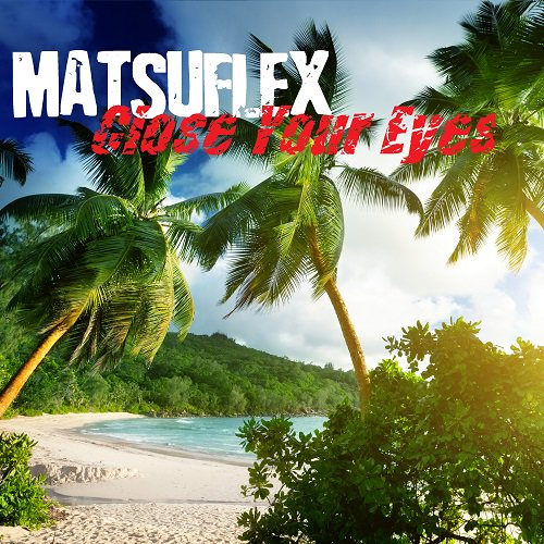 Playing Now  Matsuflex - Close Your Eyes <br>http://pic.twitter.com/zq91t0ANj3 @maysandlewis #worldwiderecordings #hits    http:// streema.com/radios/All_Hit s_86.6 &nbsp; …
