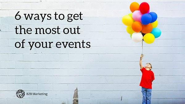6 ways to drive maximum value from your events https://t.co/ktlpStg0Kg https://t.co/XGpuN414xI