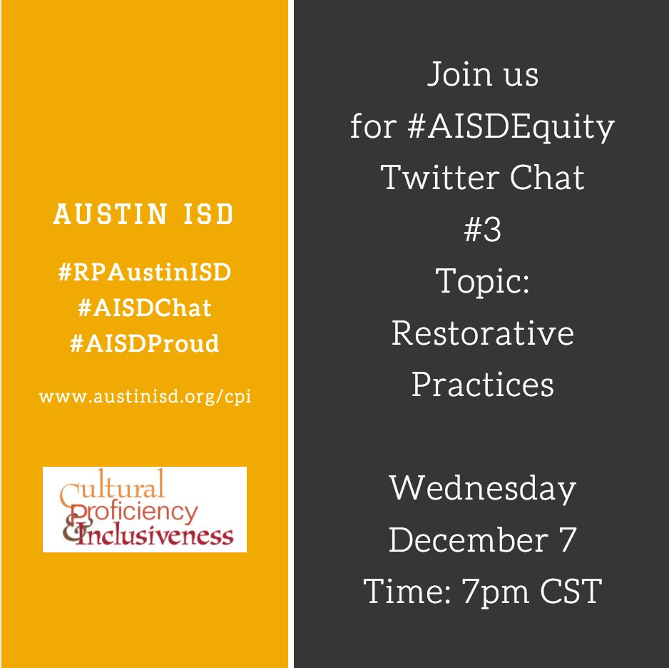 Join #AISDEquity #twitterchat 3, Wed., December 7 at 7pm CST Topic: Restorative Practices #RPAustinISD #AISDChat #AISDproud @aisdlearns https://t.co/nMPQ590z0V
