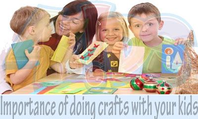 Importance of doing crafts with your kids