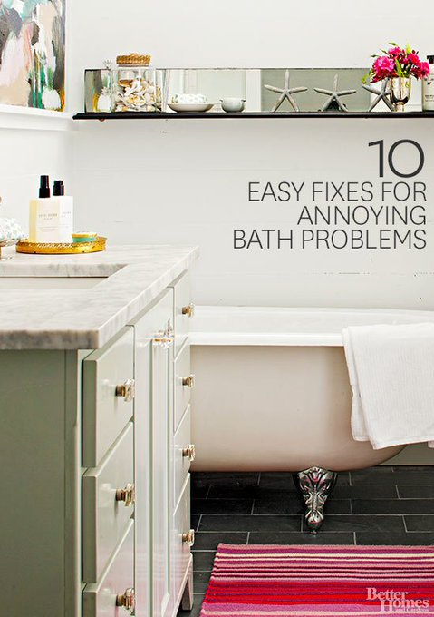 10 Easy Fixes for Annoying Bath Problems