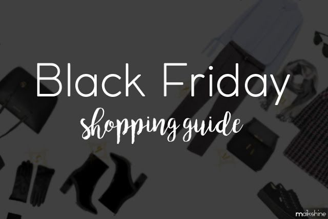 Maikshine: BLACK FRIDAY Shopping Guide