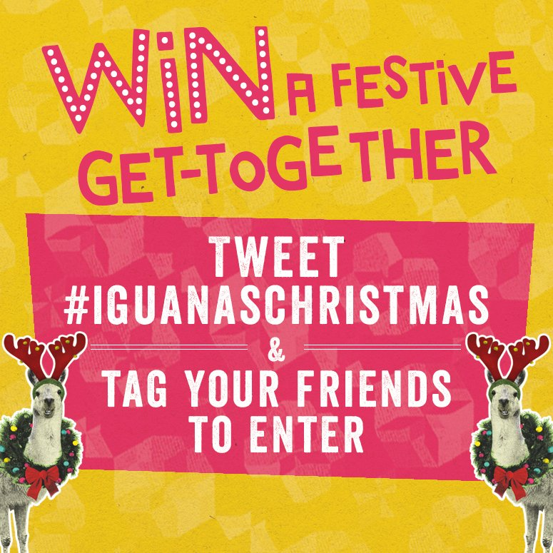Win a Christmas meal for you & 5 mates. Just tweet #iguanaschristmas & tag the friends you'd bring with you