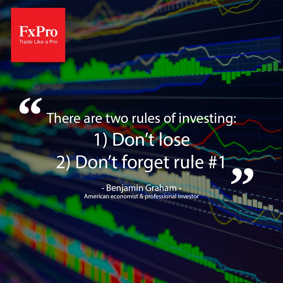 Fxproglobal On Twitter There Are Two Rules Of Investing The First Rule Is Don T Lose The Second Rule Is Don T Forget Rule Number One Benjamin Graham Https T Co Pjvadv7xrk