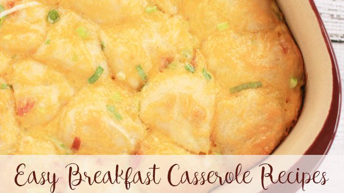 20 Easy Breakfast Casserole Recipes