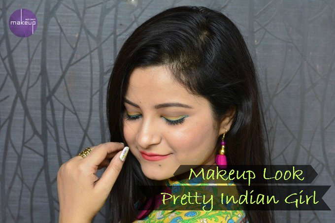 Makeup Look : Pretty Indian Girl