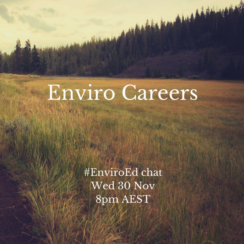 """Thumbnail for Twitter Chat on #EnviroEd """"Enviro Careers"""" 11/30/16"""