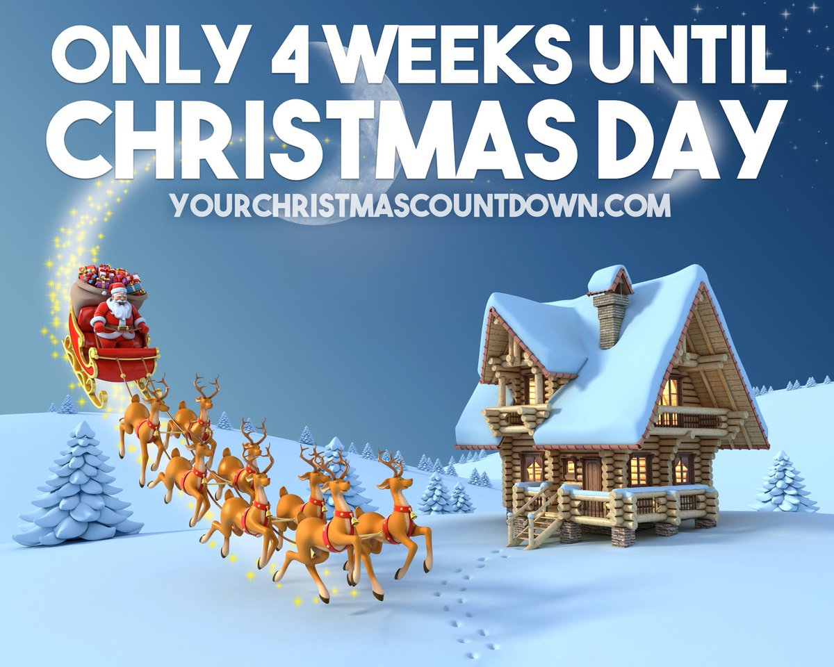 your christmas countdown on twitter 4 weeks until christmas httpstco08kjvawqc2