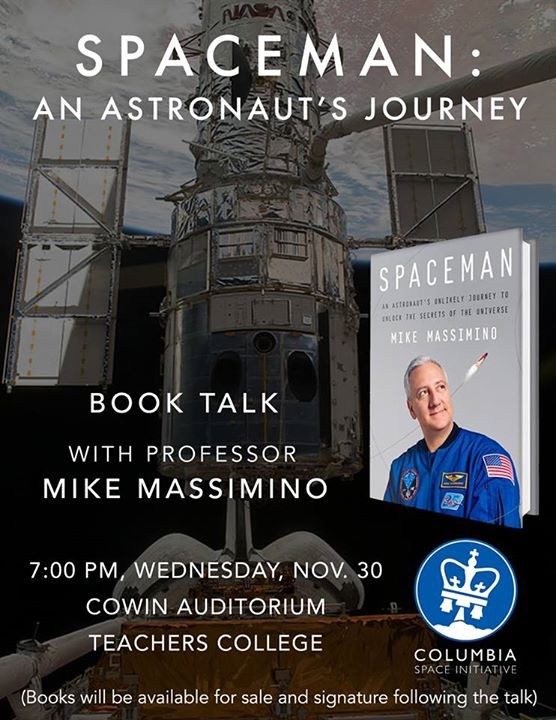 "Wed 11/30 7pm--join @Astro_Mike for a talk on life as a @NASA astronaut + his new book,  ""Spaceman."" @Columbia https://t.co/3qSXFB4KUr"