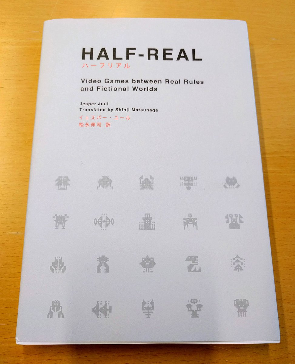 My first book, Half-Real, now out in Japanese. Thanks to everybody who made it happen! https://t.co/AoM7ybSqHa