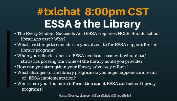 Join us tonight as we talk about ESSA and the Library #txlchat @aasl @txla https://t.co/f2BIm4VBvf