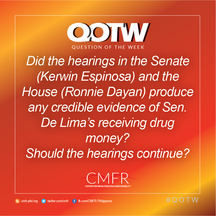 Thumbnail for QOTW: Did the hearings in the Senate and the House produce credible evidence of Sen. De Lima's receiving drug money?