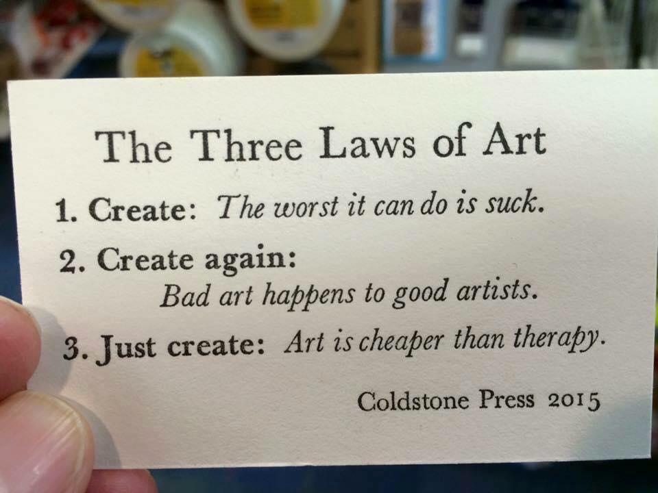 The 3 laws of art...  #art #artists #creatives #makestuff #BeHappy https://t.co/NZ5VkHXTOJ