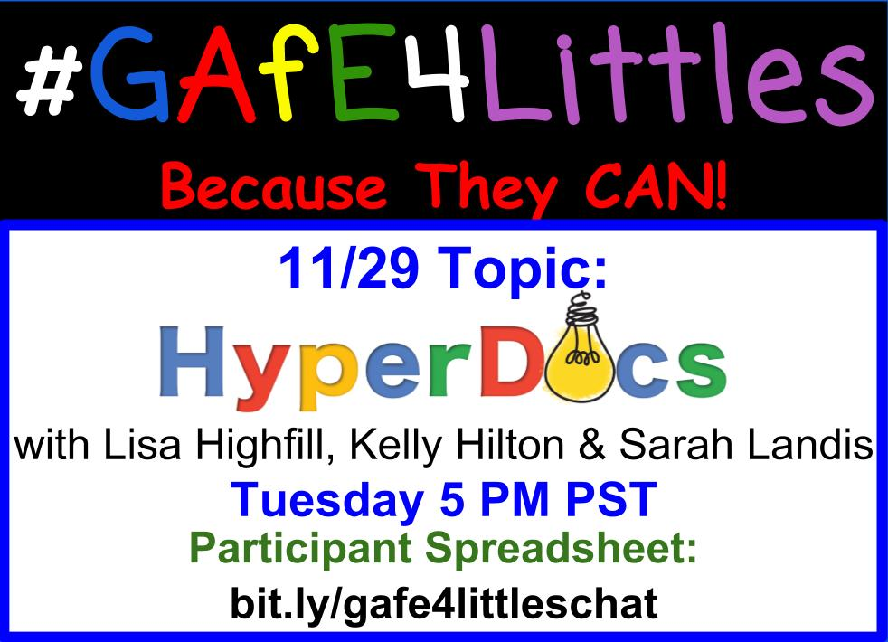 #GAFE4LITTLES CHAT TODAY!!! Discussing #HYPERDOCS with the experts!! Qs are posted: https://t.co/Yh2qbFkC6C https://t.co/94F1TNIbcY