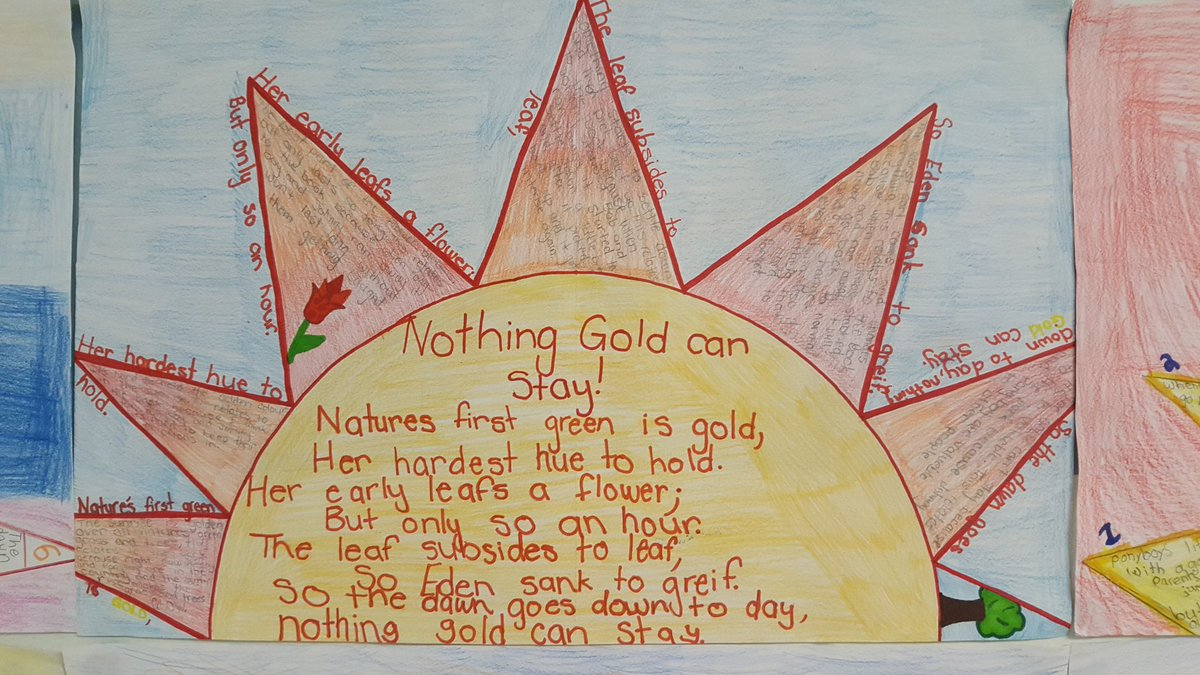 Belle River Ps On Twitter Sunset Interpretations Of Robert Frost S Poem Nothing Gold Can Stay Through The Lens Of S E Hinton S The Outsiders Stay Gold Ponyboy Https T Co O3hotjorsw Hinton, which is said by the character johnny to ponyboy as he is dying after earlier reading the poem nothing gold can stay by robert frost. belle river ps on twitter sunset