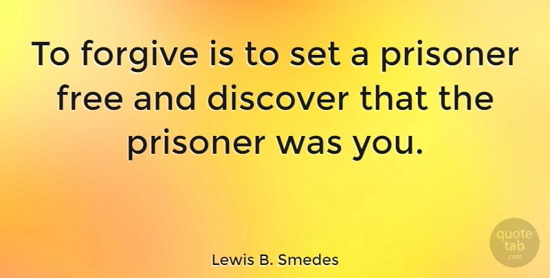 Quotetab Quotes On Twitter Lewis B Smedes To Forgive Is To