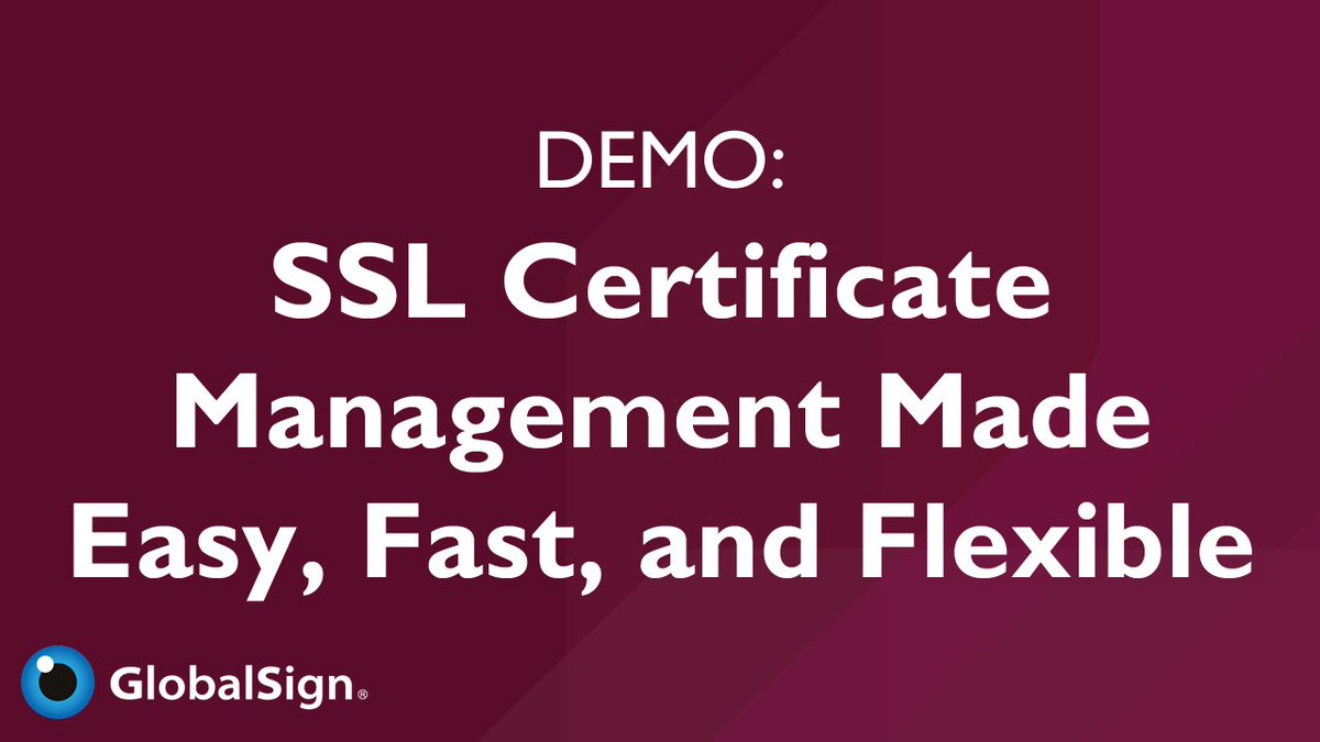 Globalsign On Twitter Watch A Demo Of Our Certificate Management