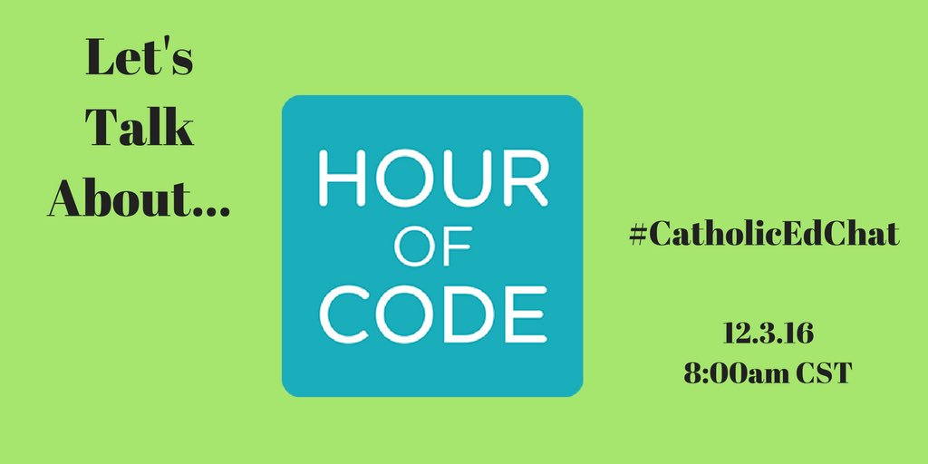 Tomorrow's #CatholicEdChat topic! #HourofCode https://t.co/zixi4UkmRd