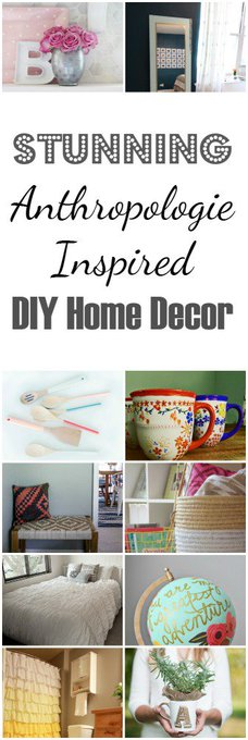 Anthropologie Inspired DIY Home Decor Hacks