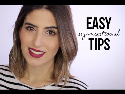 Easy Organisational Tips
