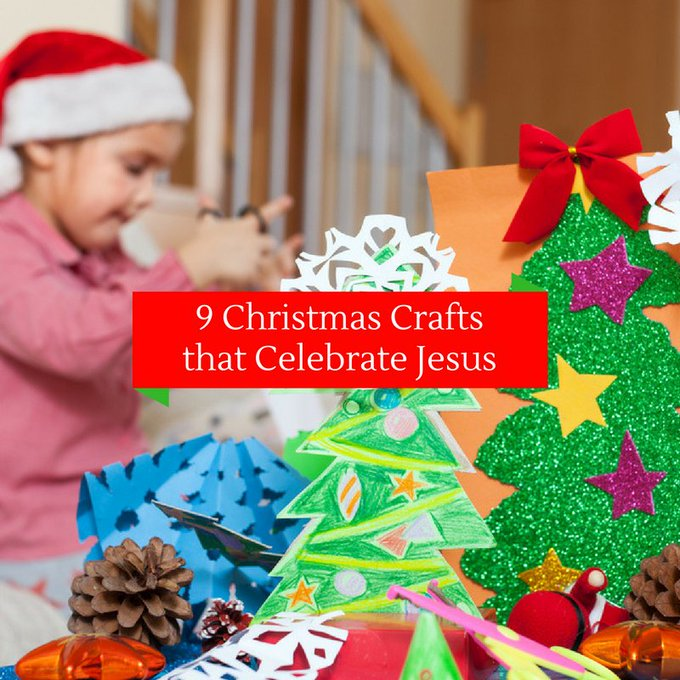 9 Fun Christmas Crafts to Help Christian Kids Celebrate Jesus