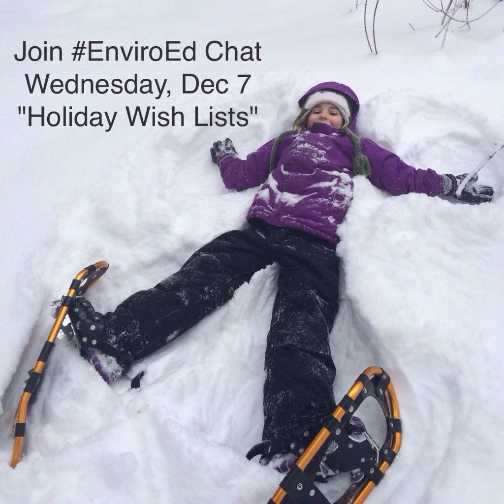 """Thumbnail for Twitter Chat on #EnviroEd """"Holiday Wish Lists"""" 12/07/16"""