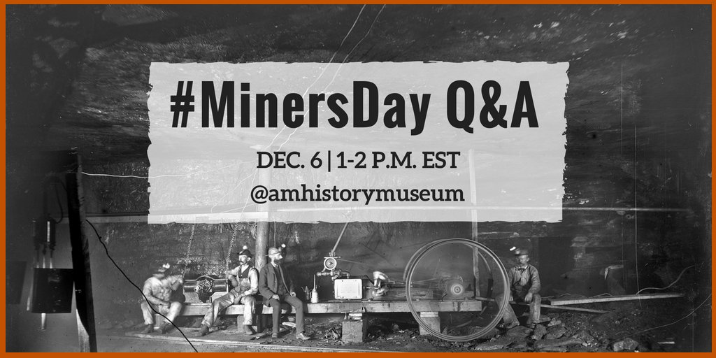 Today is National #MinersDay. Curator Peter Liebhold will be answering YOUR questions on Twitter about #MiningHistory from 1-2 p.m. EST. https://t.co/ZVCmT5cqkw