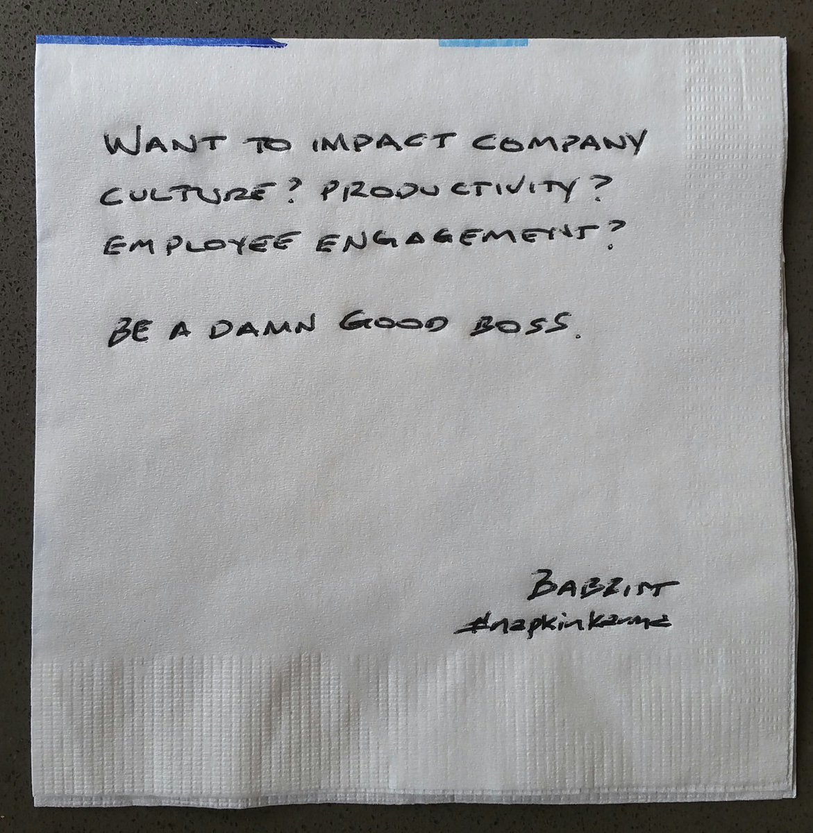 Want to impact company culture? Productivity? Employee engagement?  Be a damn good boss.  #leadership #napkinkarma https://t.co/wohYpmG9gB