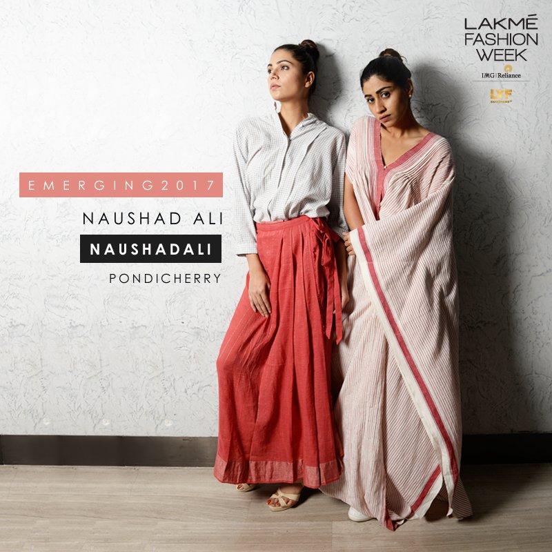 Lakme Fashion Week On Twitter Lakmefashionweek Presents Naushad Ali For Emerging Summer Resort 2017 Designer