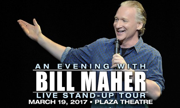 """""""Politically Incorrect"""" comedian Bill Maher performs in El Paso March 19th - tickets"""