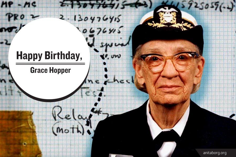 Happy Birthday, Grace Hopper! #AmazingGrace #WomenInTech https://t.co/KleU7NDR00