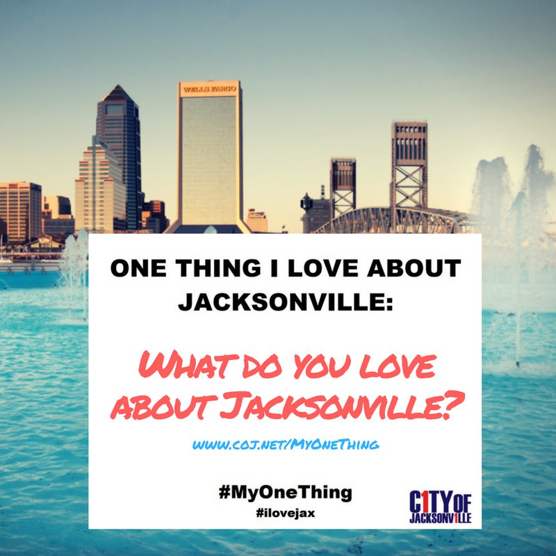 What do you love about Jacksonville? Tell us with MyOneThing! ilovejax